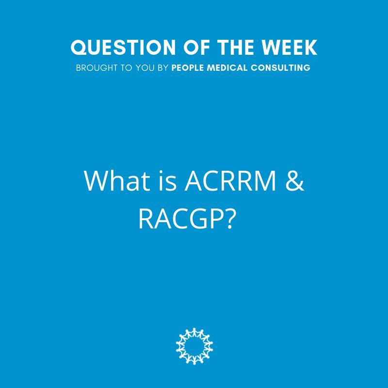 What is ACRRM & RACGP?