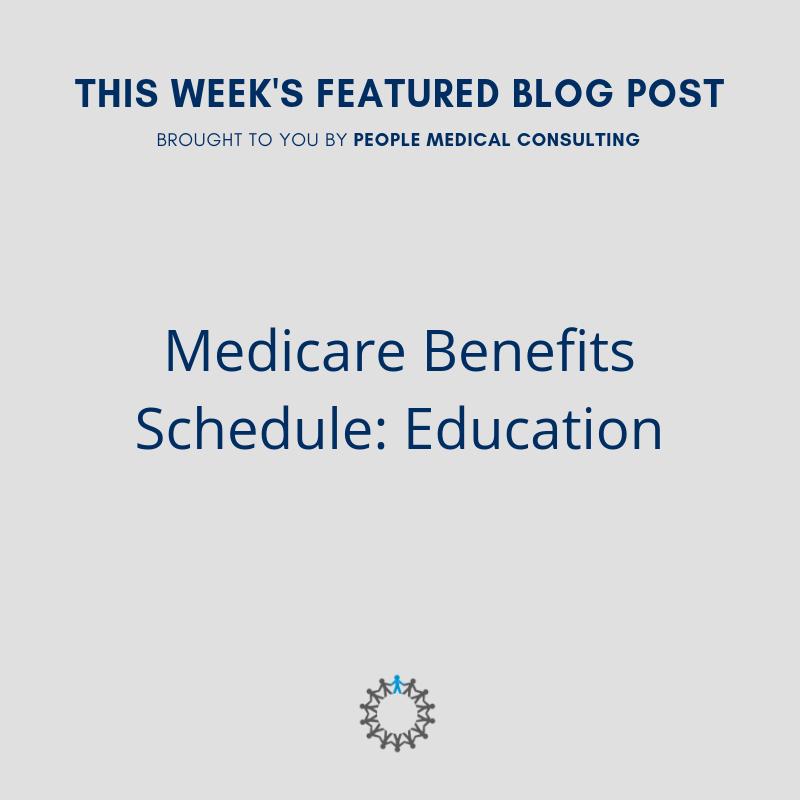 Medicare Benefits Schedule: Education